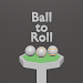 Download Ball to Roll 1.12 APK
