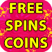 Free Spins And Coins - Daily New Spin coin links