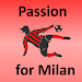 Download Passion for Milan 2.2.0.27 APK
