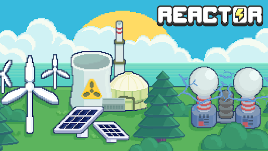 screenshot of Reactor - Idle Tycoon. Energy Business Manager. version 1.68