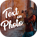 Download Text on photo, photo editor, Text Quotes creator 1.0.14 APK