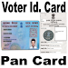 Voter Card and Pan Card Get